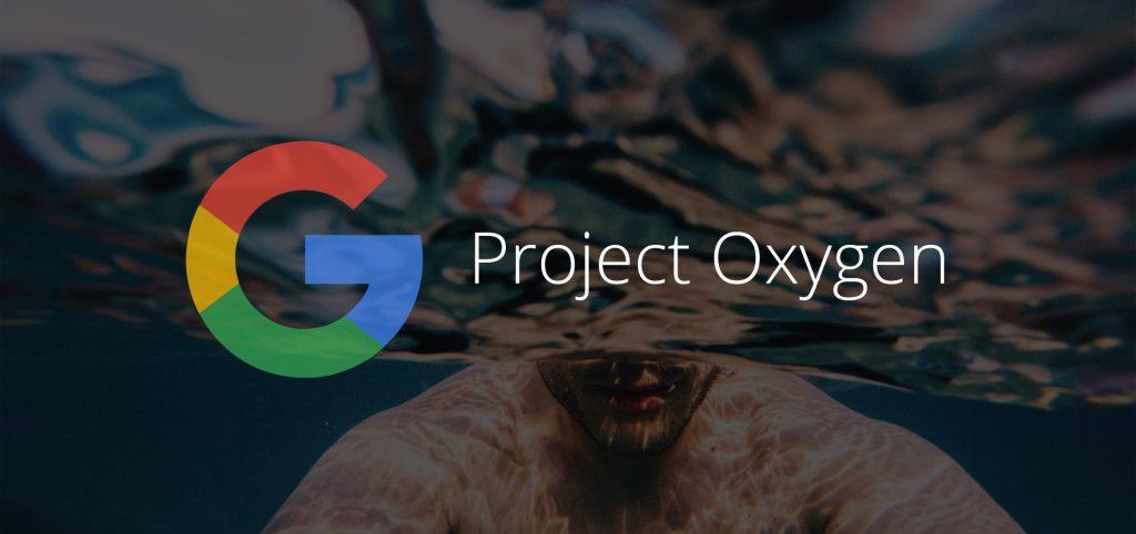 Google Project Oxygen